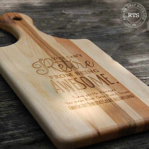 Laser Engraved Paddle Style Cutting Board with retirementDesign