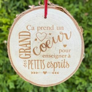 "Gift for French teachers - engraved rustic birch ornament saying ""it takes a big heart to help shape little minds"" in French."