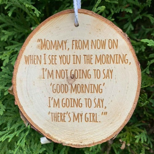 Rustic birch ornament engraved with a funny kids quote