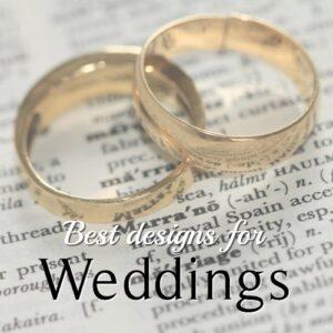 Best Designs for Weddings