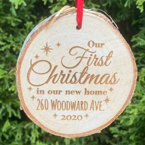 First Christmas in our new home, with the address engraved.